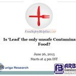 Is 'Lead' the only unsafe Contaminant in Food